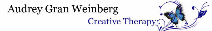 Audrey Gran Weinberg      Creative Therapy